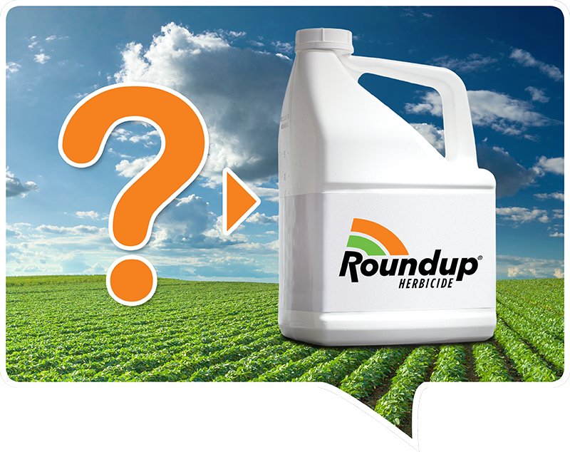 Speech bubble depicting Questions about Roundup Herbicide